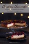 Christmas Cheesecake auf einer Tortenplatte