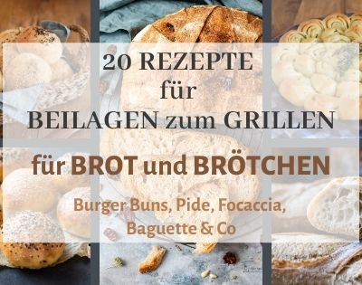 20 Beilagen zum Grillen für Brot & Brötchen