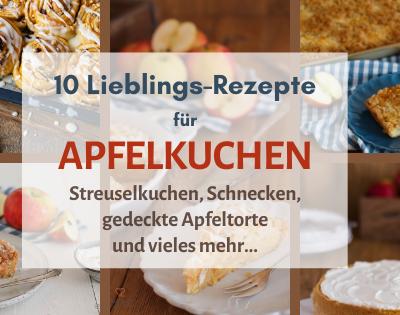 Apfelkuchen   10 Lieblings-Rezepte